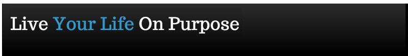 Liveyourlifeonpurpose