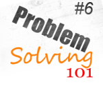 Problem Solving – No Checks, No Glory