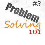 Problem Solving – Planning Solutions Part 1